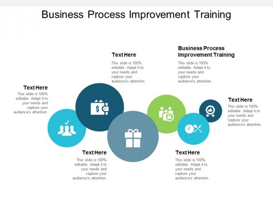 Business Process Improvement Training Ppt PowerPoint Presentation Pictures Gallery Cpb