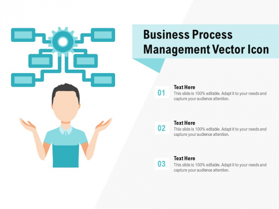 Business Process Management Vector Icon Ppt PowerPoint Presentation Outline Design Inspiration