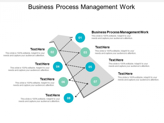 Business Process Management Work Ppt PowerPoint Presentation Show Designs Download Cpb