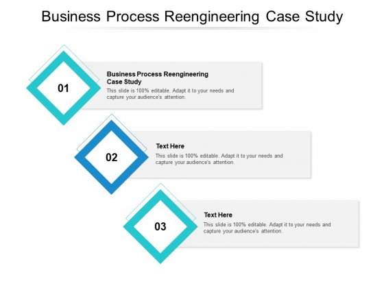 Business Process Reengineering Case Study Ppt PowerPoint Presentation Infographics Inspiration Cpb