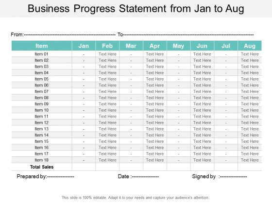 Business Progress Statement From Jan To Aug Ppt PowerPoint Presentation Inspiration Layout