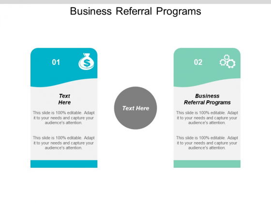 Business Referral Programs Ppt PowerPoint Presentation Layouts Layout Ideas Cpb