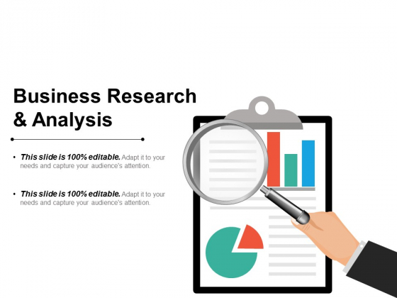 Business Research And Analysis Ppt PowerPoint Presentation Ideas Graphics Design