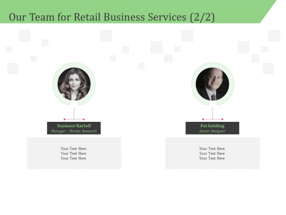 Business Retail Shop Selling Our Team For Retail Business Services Sample PDF