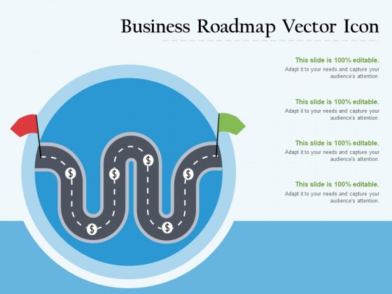 Business Roadmap Vector Icon Ppt PowerPoint Presentation Model Files