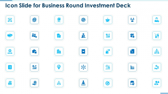 Business Round Investment Deck Icon Slide For Business Round Investment Deck Structure PDF