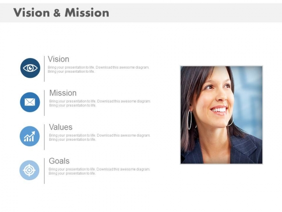 Business Slide For Vision Mission Goal And Values Powerpoint Slides