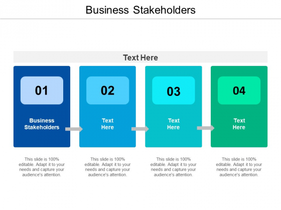 Business Stakeholders Ppt PowerPoint Presentation Show Layouts Cpb