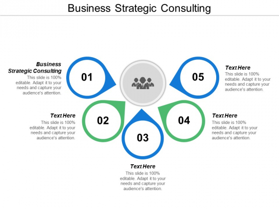 Business Strategic Consulting Ppt Powerpoint Presentation Layouts Icon Cpb