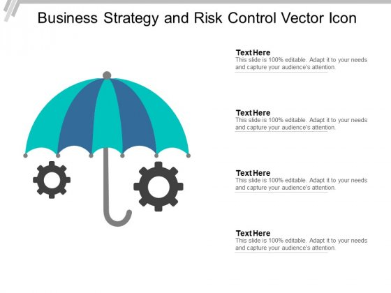 Business Strategy And Risk Control Vector Icon Ppt PowerPoint Presentation Outline Graphics Pictures