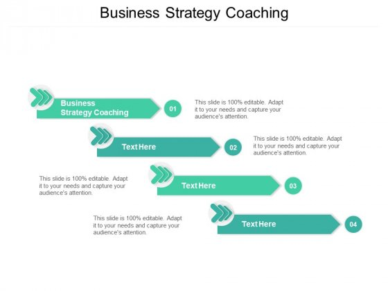 Business Strategy Coaching Ppt PowerPoint Presentation Show Example Cpb Pdf