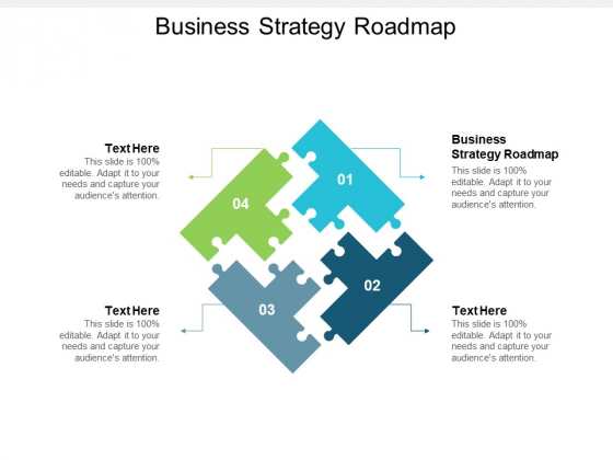 Business Strategy Roadmap Ppt PowerPoint Presentation Ideas Graphics Template Cpb