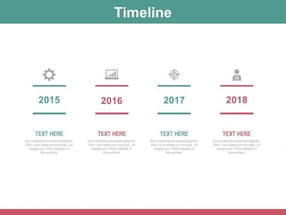 Business Target Analysis Timeline With Year Tags Powerpoint Slides