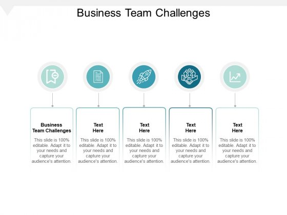 Business Team Challenges Ppt Powerpoint Presentation Infographics Summary Cpb