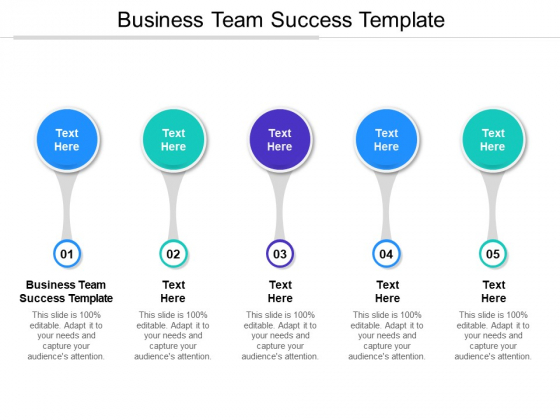 Business Team Success Template Ppt PowerPoint Presentation Gallery Designs Download Cpb Pdf