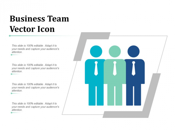 Business Team Vector Icon Ppt PowerPoint Presentation Ideas Inspiration