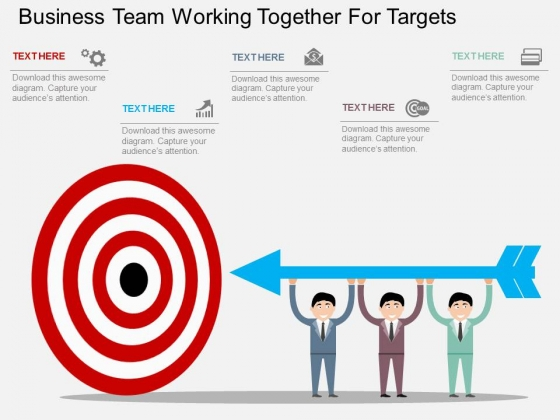 Business Team Working Together For Targets Powerpoint Template