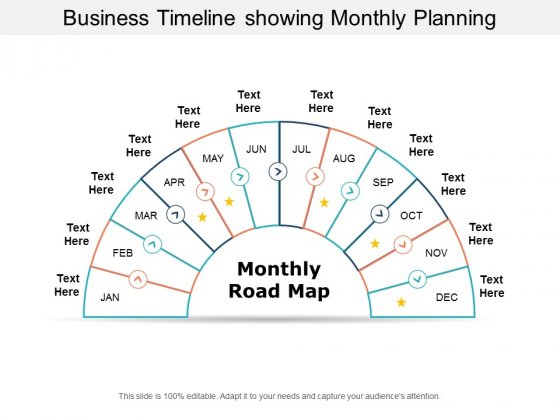 Business Timeline Showing Monthly Planning Ppt Powerpoint Presentation Summary Gridlines