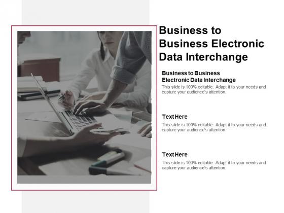 Business To Business Electronic Data Interchange Ppt PowerPoint Presentation Ideas Portfolio Cpb Pdf