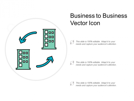 Business To Business Vector Icon Ppt PowerPoint Presentation Gallery Visual Aids