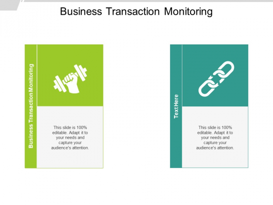 Business Transaction Monitoring Ppt PowerPoint Presentation Show Topics Cpb