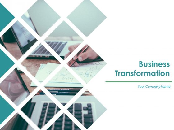 Business Transformation Ppt PowerPoint Presentation Complete Deck With Slides