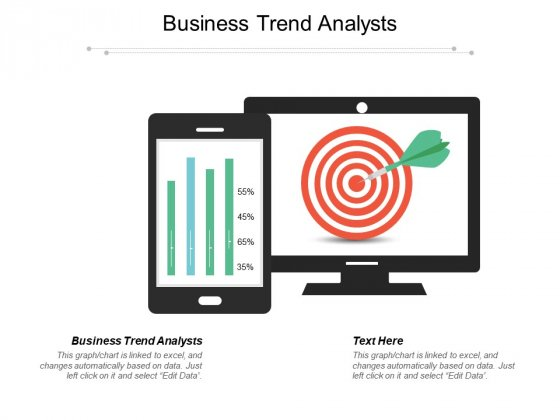 Business Trend Analysts Ppt PowerPoint Presentation Pictures Themes Cpb