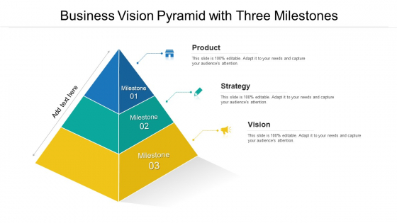 Business Vision Pyramid With Three Milestones Ppt PowerPoint Presentation Gallery Samples PDF