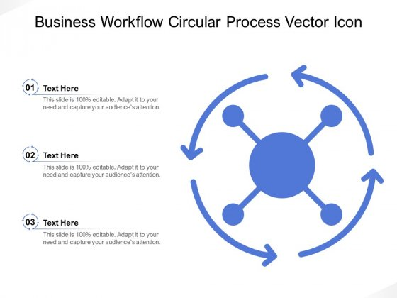 Business Workflow Circular Process Vector Icon Ppt PowerPoint Presentation Summary Aids