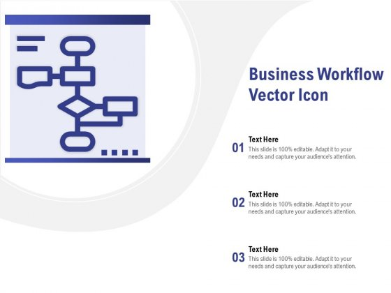 Business Workflow Vector Icon Ppt PowerPoint Presentation Infographics Gallery