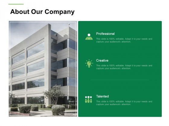Business Working Condition About Our Company Ppt Infographics Portfolio PDF