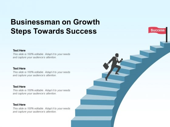 Businessman On Growth Steps Towards Success Ppt PowerPoint Presentation Pictures Slideshow