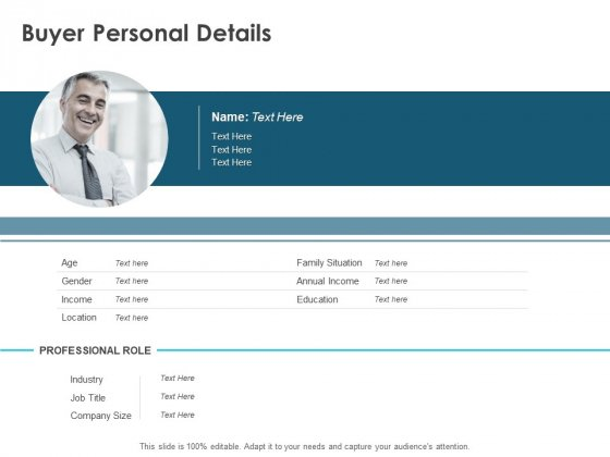 Buyer Personal Details Ppt PowerPoint Presentation Slides Example