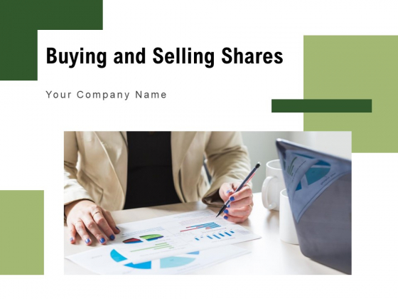 Buying And Selling Shares Individual Investing Ppt PowerPoint Presentation Complete Deck
