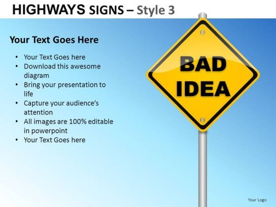 Bad Idea Highways Signs 3 PowerPoint Slides And Ppt Diagram Templates