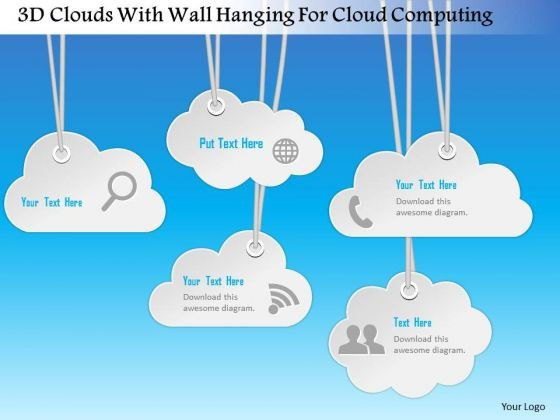 Busines Diagram 3d Clouds With Wall Hanging For Cloud Computing Presentation Template