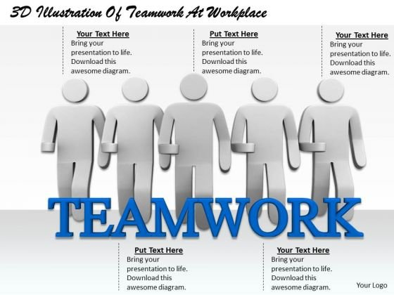 Business Concepts 3d Illustration Of Teamwork Workplace Statement
