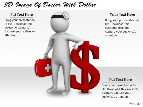 Business Concepts 3d Image Of Doctor With Dollar Basic