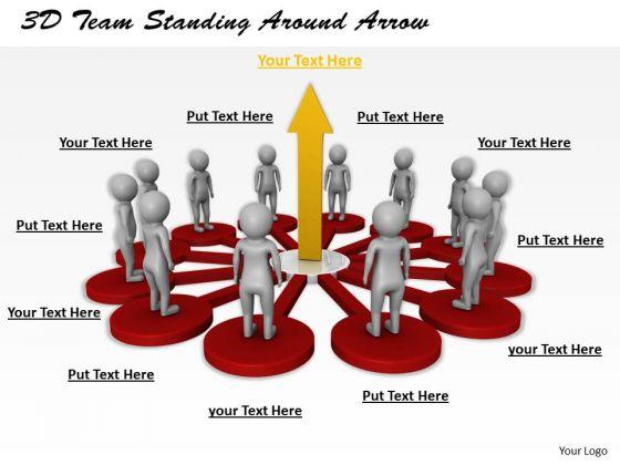 Business Concepts 3d Team Standing Around Arrow Statement