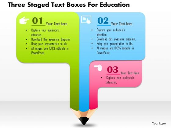 Business Daigram Three Staged Text Boxes For Education Presentation Templets