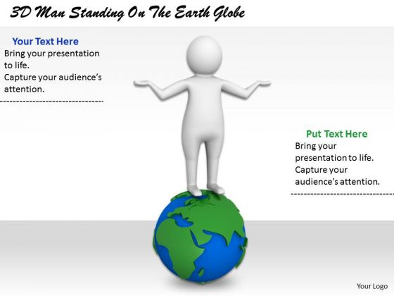 Business Development Strategy 3d Man Standing On The Earth Globe Character Modeling