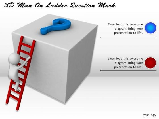 Business Development Strategy Template 3d Man On Ladder Question Mark Characters