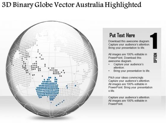 Business Diagram 3d Binary Globe Vector Australia Highlighted Presentation Template