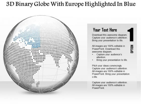 Business Diagram 3d Binary Globe With Europe Highlighted In Blue Presentation Template