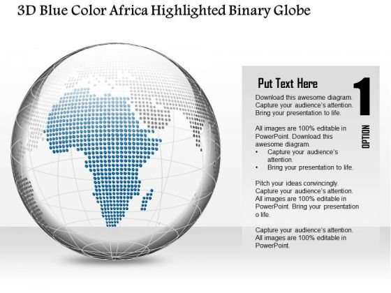 Business Diagram 3d Blue Color Africa Highlighted Binary Globe Presentation Template