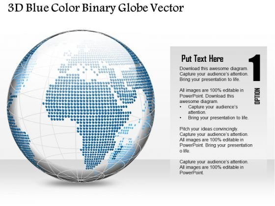 Business Diagram 3d Blue Color Binary Globe Vector Presentation Template