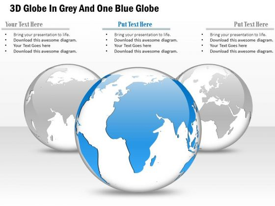 Business Diagram 3d Globe In Grey And One Blue Globe Presentation Template