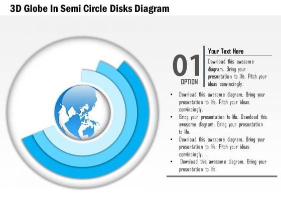 Business Diagram 3d Globe In Semi Circle Disks Diagram Presentation Template