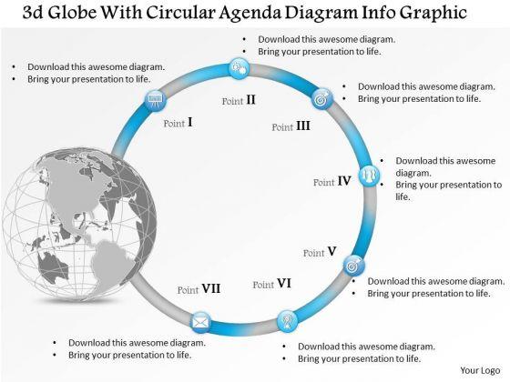 Business Diagram 3d Globe With Circular Agenda Diagram Info Graphic Presentation Template