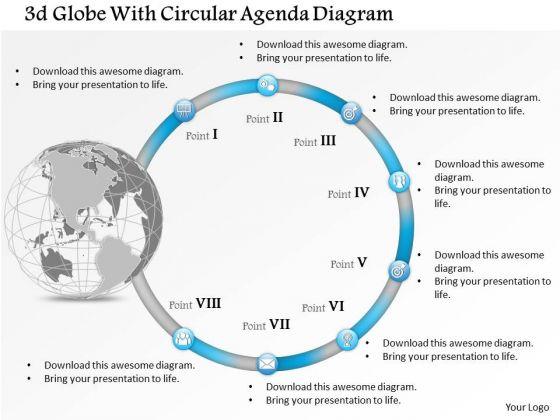Business Diagram 3d Globe With Circular Agenda Diagram Presentation Template